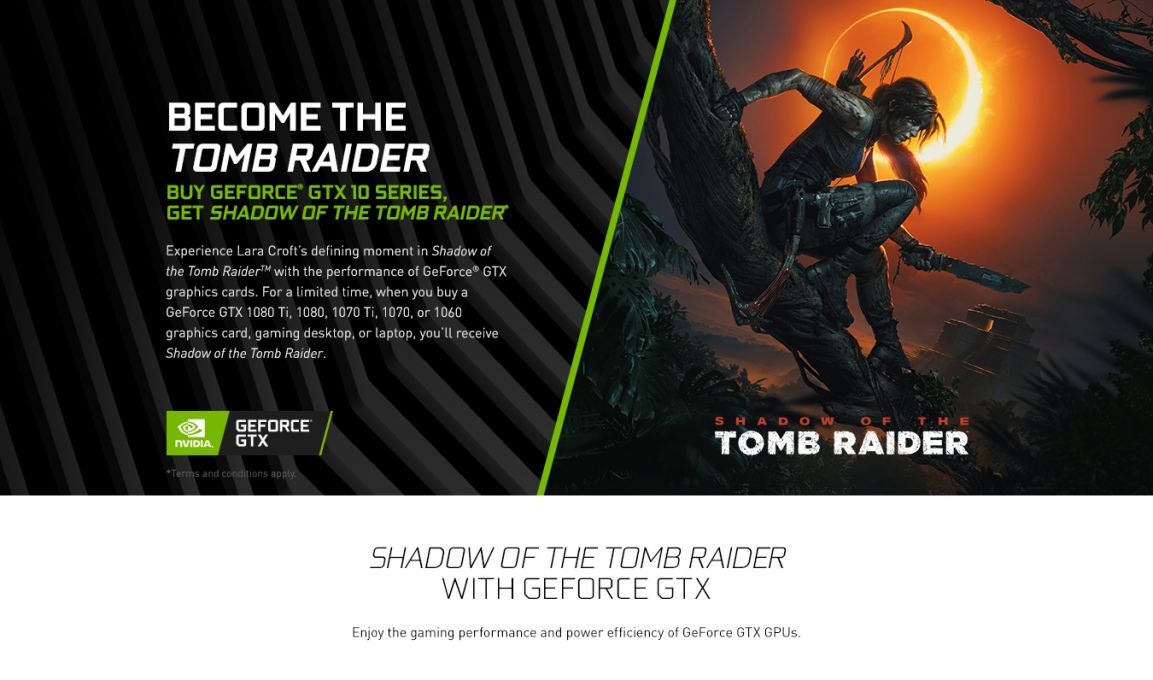 Shadow Of The Tomb Raider And Geforce GTX 10 Series Bundle